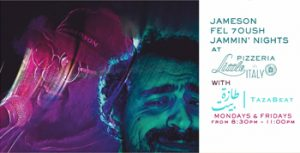 jameson-fel-7oush-jammin-nights-at-the-pizzeria-with-tazabeats