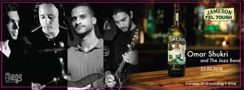 omar-shukri-the-jazz-band-jameson-fel-7osh-pre-event