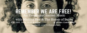 remember-we-are-free-an-evening-of-sacred-music-with-madiha-bee
