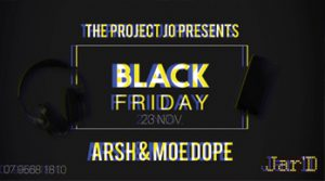 black-friday-w-arsh-moe-dope