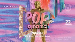 pop-arazzi-at-radiance-ft-nareg-grand-factory-ahm-beirut