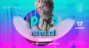 pop-arazzi-at-radiance-ft-nareg-grand-factory-ahm-beirut